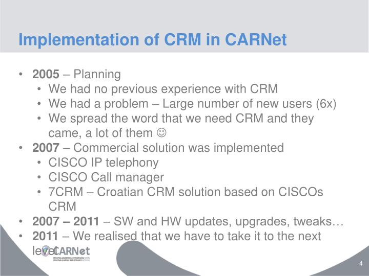 Implementation of CRM in CARNet