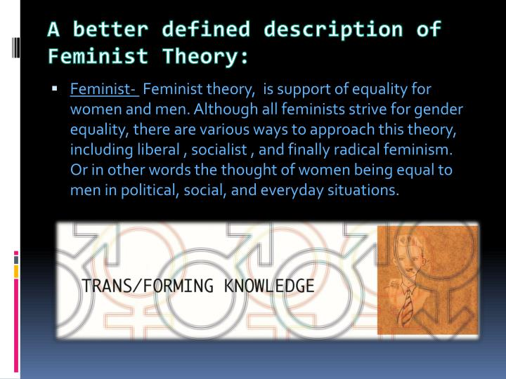 a better defined description of feminist theory n.