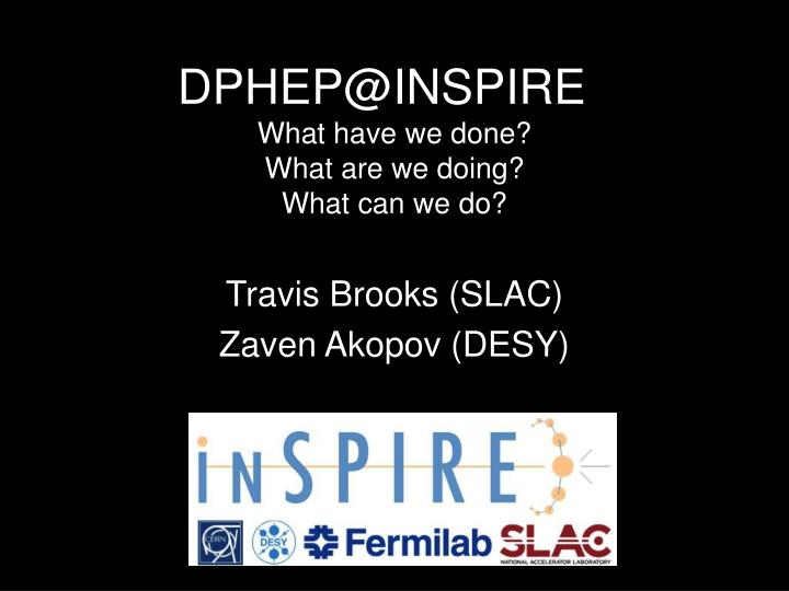 dphep@inspire what have we done what are we doing what can we do n.