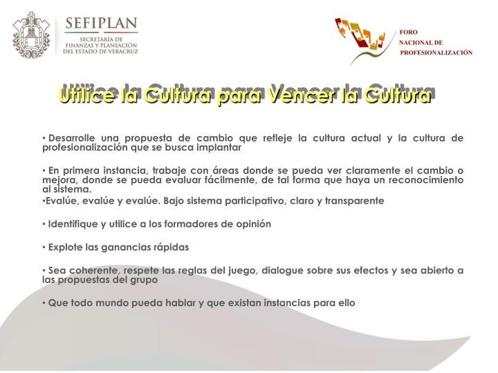 Utilice la Cultura para Vencer la Cultura