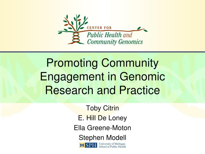 promoting community engagement in genomic research and practice n.