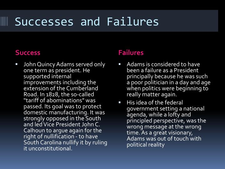 an evaluation of the successes of john quincy adams