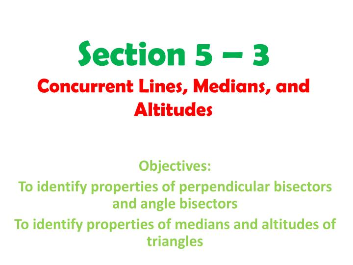 section 5 3 concurrent lines medians and altitudes n.