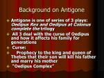 background on antigone