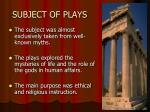 subject of plays