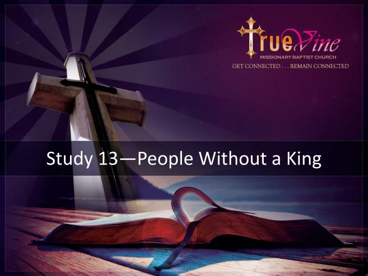 Study 13 people without a king