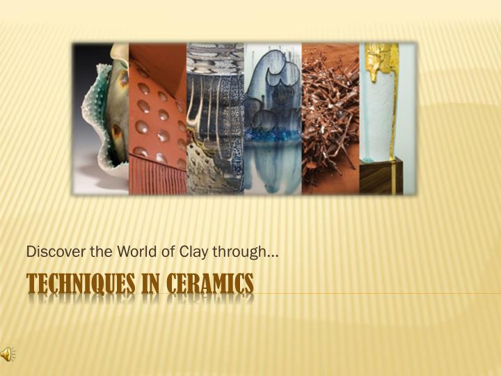 discover the world of clay through n.