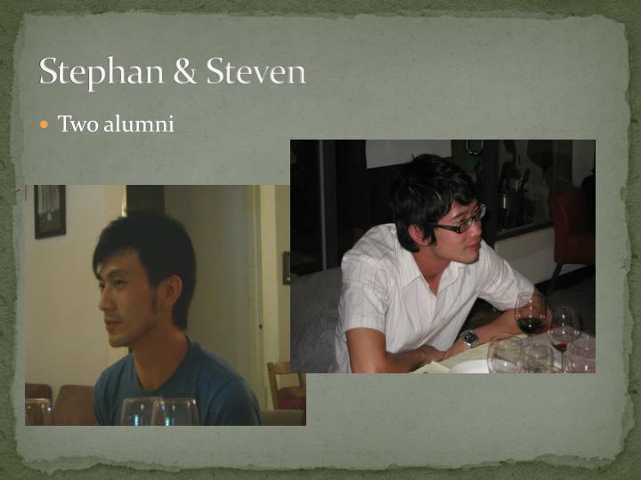 Stephan & Steven
