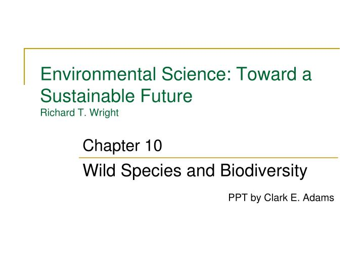 environmental science toward a sustainable future richard t wright n.
