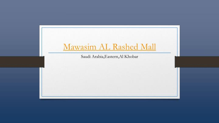 mawasim al rashed mall n.