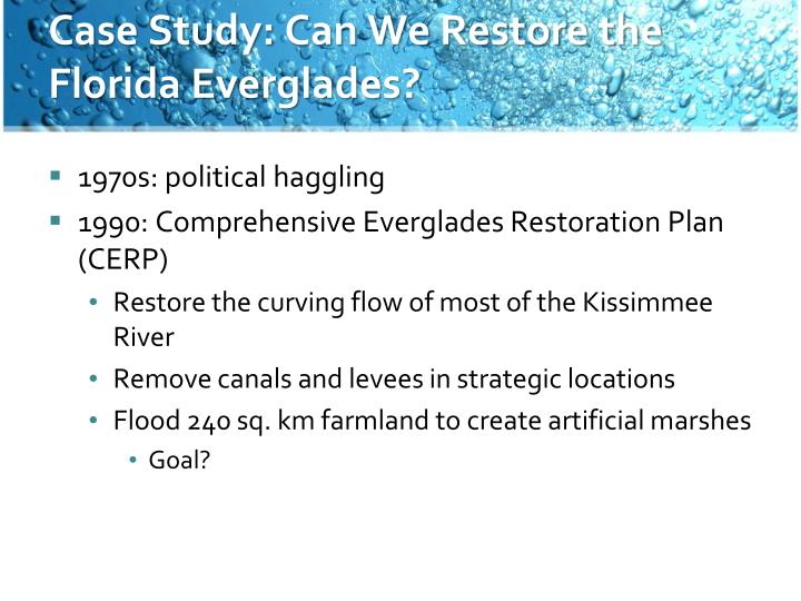 Case Study: Can We Restore the Florida Everglades?