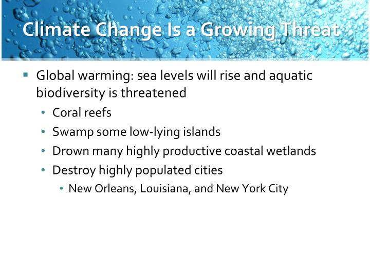 Climate Change Is a Growing Threat