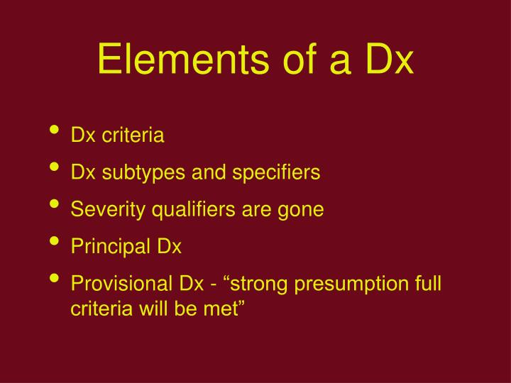 Elements of a Dx
