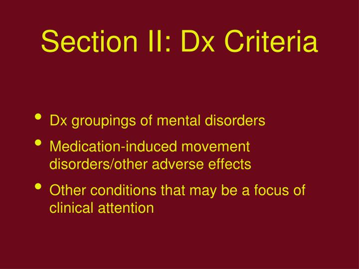 Section II: Dx Criteria