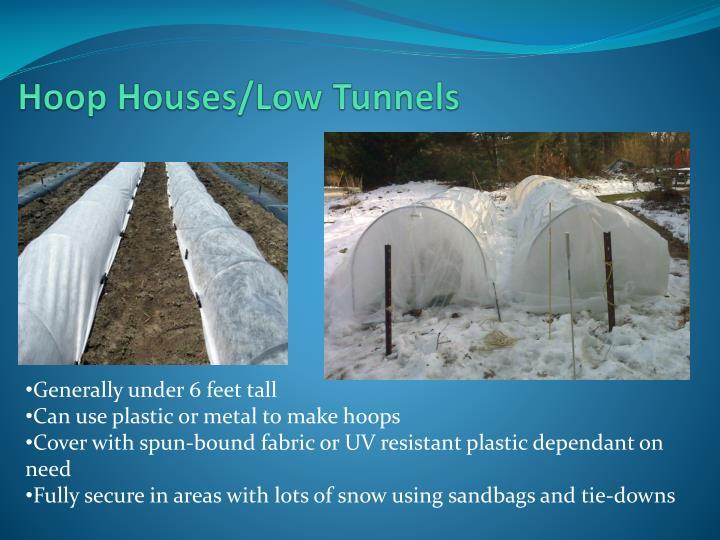 Hoop Houses/Low Tunnels
