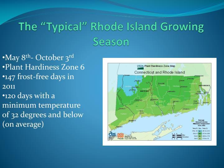 The typical rhode island growing season