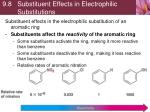 9 8 substituent effects in electrophilic substitutions