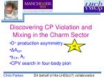 discovering cp violation and mixing in the charm sector