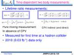time dependent two body measurements
