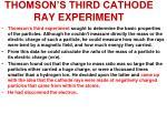 thomson s third cathode ray experiment