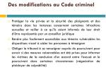 des modifications au code criminel