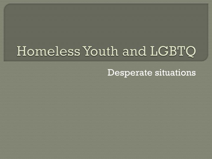 homeless youth and lgbtq n.