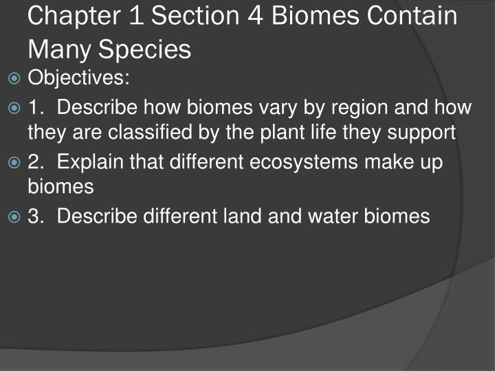 chapter 1 section 4 biomes contain many species n.
