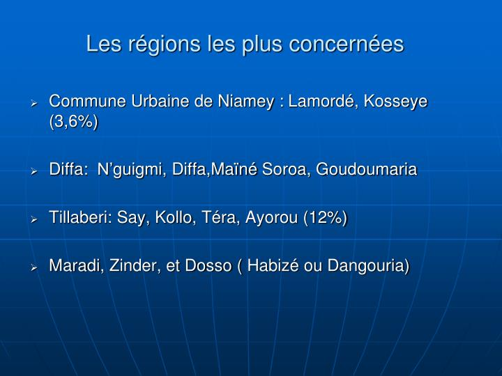 Les régions les plus concernées