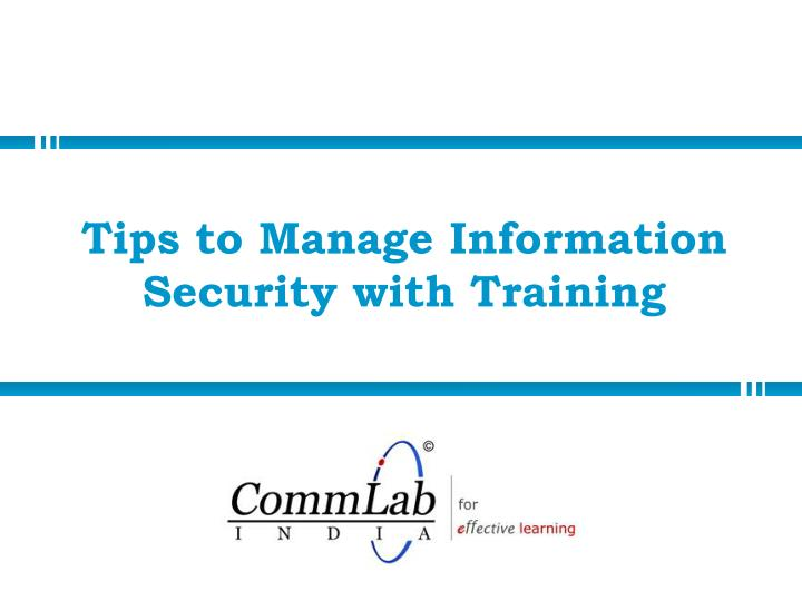 tips to manage information security with training n.