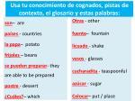 usa tu conocimiento de cognados pistas de contexto el glosario y estas palabras