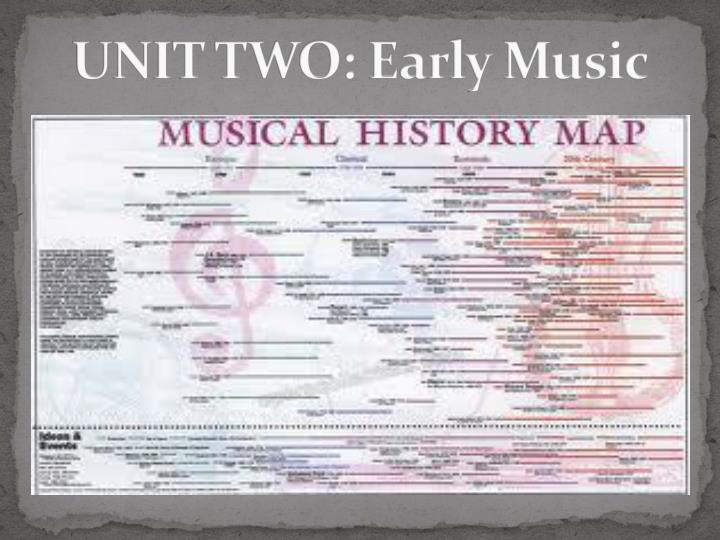 unit two early music n.