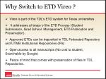 why switch to etd vireo