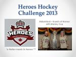 heroes hockey challenge 2013