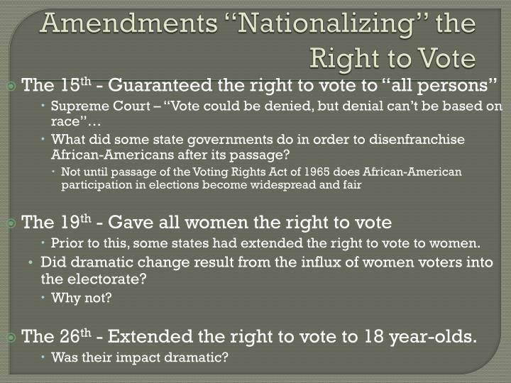 the influence of the fifteenth and nineteenth amendment on voter turnout in the united states Tries and common in the united states in the nineteenth century us voter  nineteenth, and twenty-sixth amendments to the us constitution  voter turnout in.