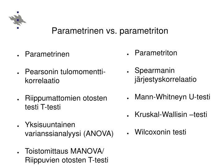 Parametrinen vs. parametriton