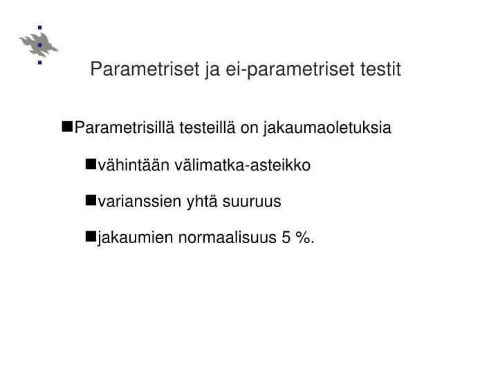 Parametriset ja ei-parametriset testit