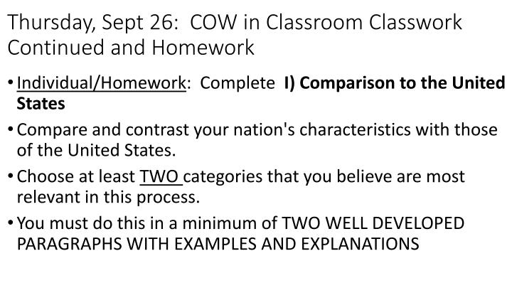 Thursday, Sept 26:  COW in Classroom Classwork Continued and Homework