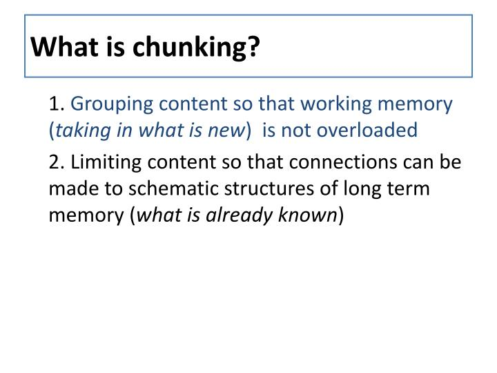 What is chunking?