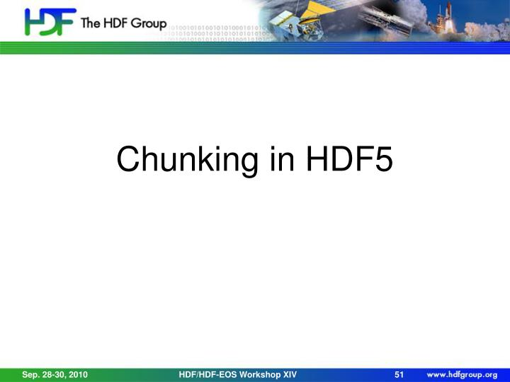 Chunking in HDF5