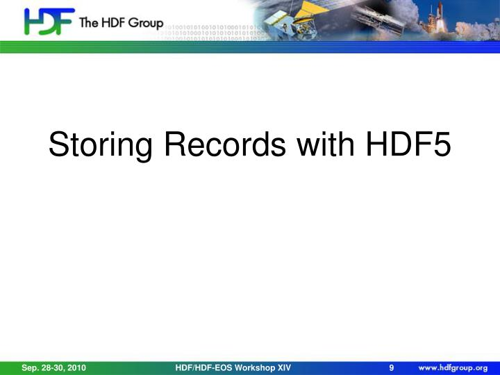 Storing Records with HDF5