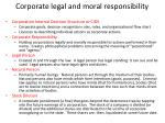 corporate legal and moral responsibility