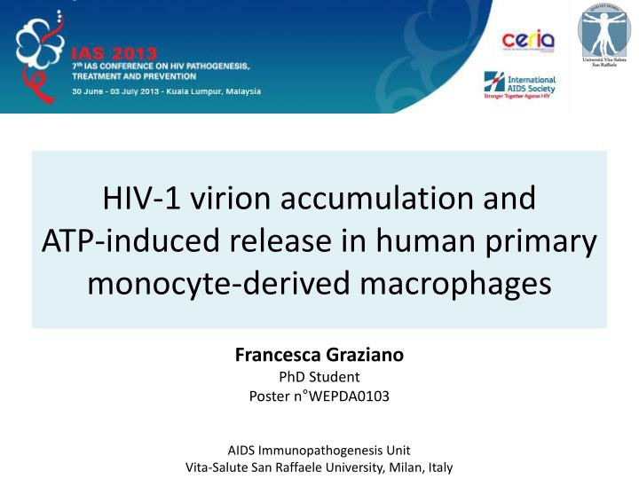 hiv 1 virion accumulation and atp induced release in human primary monocyte derived macrophages n.