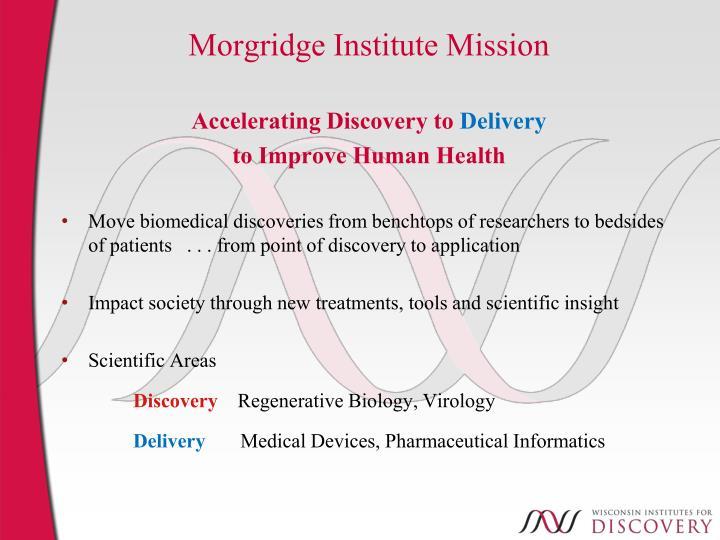 Morgridge Institute Mission