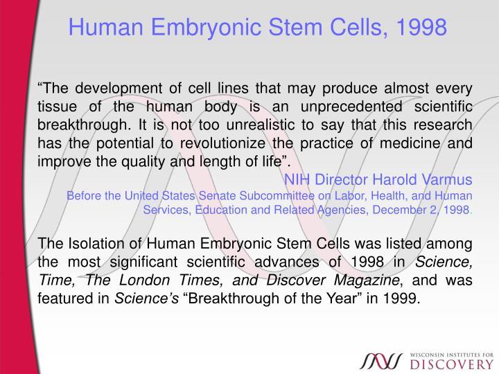 Human Embryonic Stem Cells, 1998