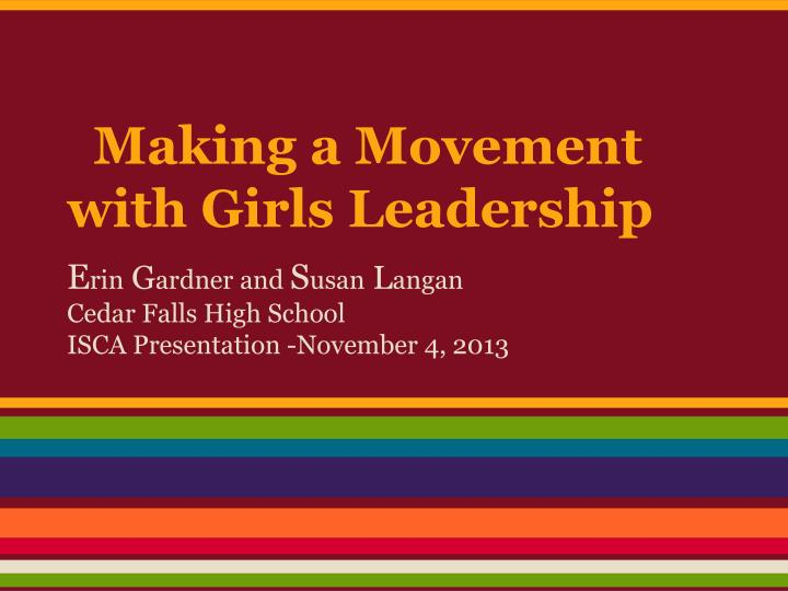 making a movement with girls leadership n.