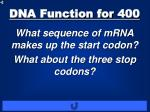 dna function for 400