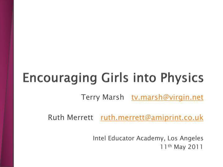 Encouraging Girls into Physics
