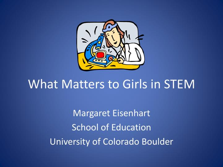 What matters to girls in stem