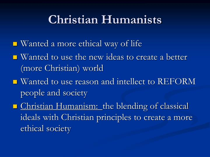 Christian humanists