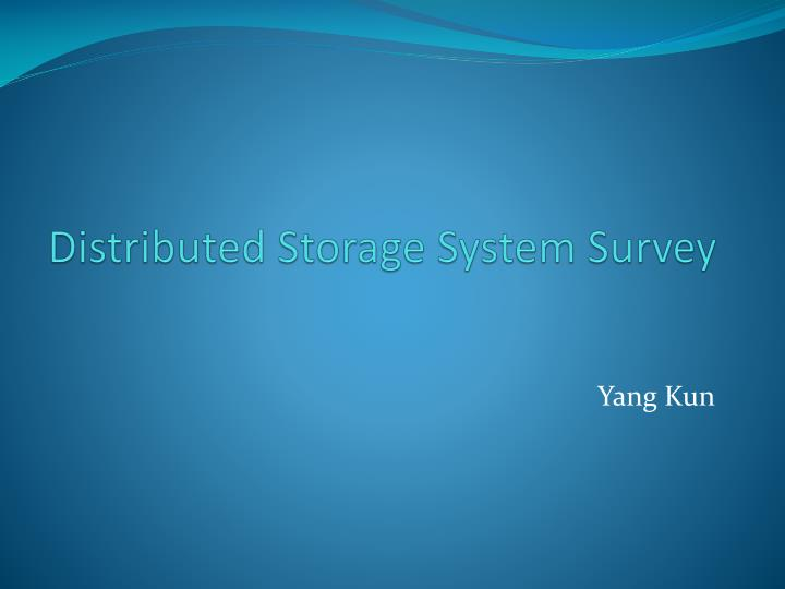 distributed storage system survey n.